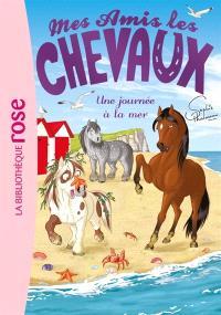 Mes amis les chevaux. Volume 14, Une journée à la mer