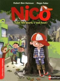 Nico, Tous les jours , c'est foot !