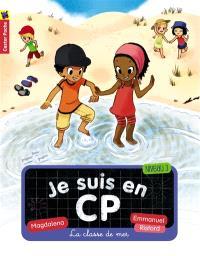 Je suis en CP. Volume 9, La classe de mer : niveau 3