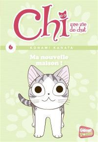 Chi, une vie de chat. Volume 6, Ma nouvelle maison !
