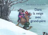 Dans la neige avec grand-père