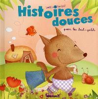 Histoires douces pour les tout-petits