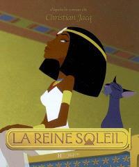 La Reine Soleil : l'histoire pour les petits