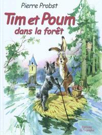 Les aventures de Tim et Poum, Tim et Poum dans la forêt