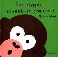 Les singes savent-ils chanter ?