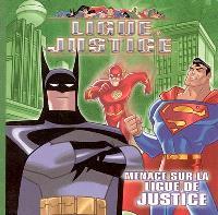 Ligue de justice. Volume 2005, Menace sur la ligue de justice