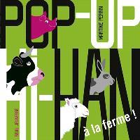 Pop-up hi-han : à la ferme !