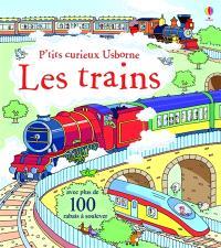 Les trains : avec plus de 50 rabats à soulever