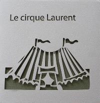 Le cirque Laurent