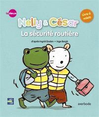 Nelly & César, Nelly & César, la sécurité routière