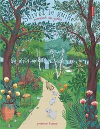 Suivez le guide ! : promenade au jardin