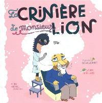 La crinière de monsieur Lion