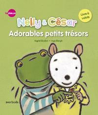 Nelly & César, Adorables petits trésors