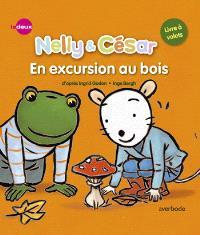 Nelly & César, En excursion au bois