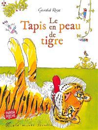 Le tapis en peau de tigre