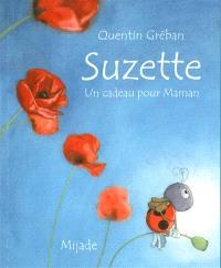 Suzette : un cadeau pour maman