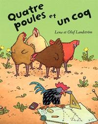 Quatre poules et un coq