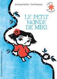Le petit monde de Miki