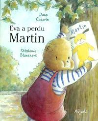 Eva a perdu Martin
