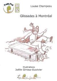 Glissades à Montréal
