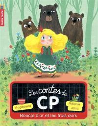 Les contes du CP. Volume 5, Boucle d'or et les trois ours