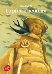 Le prince heureux : et autres contes