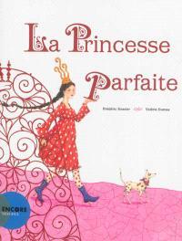 La princesse parfaite