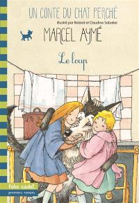 Un conte du chat perché. Volume 2002, Le loup