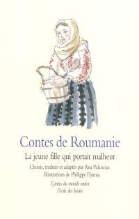 Contes de Roumanie : la jeune fille qui portait malheur
