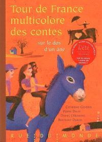 Tour de France multicolore des contes : sur le dos d'un âne