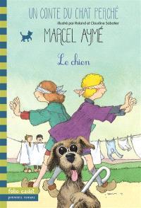 Un conte du chat perché. Volume 2002, Le chien