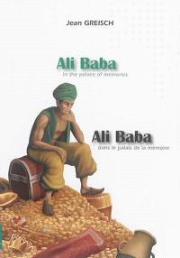 Ali Baba in the palace of memories = Ali Baba dans le palais de la mémoire