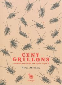 Cent grillons : et autres contes pas piqués des hannetons