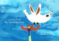 Le merle blanc : légende de Normandie = Ilay tsikorovana fotsy : angano avy any Normandia