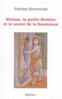 Ninisse, la petite Berbère et le secret de la Soummam