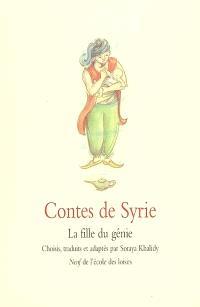 Contes de Syrie : la fille du génie