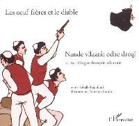 Les neuf frères et le diable = Nande vllaznit edhe dreqi : conte bilingue français-albanais