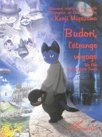 Budori, l'étrange voyage : un film de Gisoburo Sugii