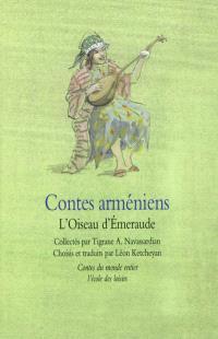 Contes arméniens : l'oiseau d'émeraude