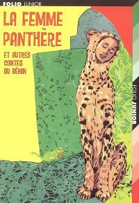 La femme panthère : et autres contes du Bénin