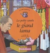 La petite souris et le grand lama : un conte tibétain