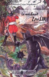 Le méchant Zméou : contes roumains