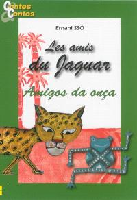 Les amis du jaguar = Amigos da onça. Volume 2
