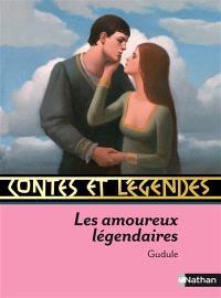 Les amoureux légendaires