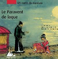 Les contes du mandarin. Volume 2, Le paravent de laque