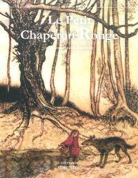 Le Petit Chaperon rouge : et autres contes