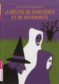 15 histoires de sorcières et de revenants