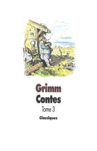 Contes pour les enfants et les parents. Volume 3