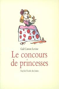 Le concours de princesses