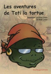 Les aventures de Toti la tortue. Volume 1